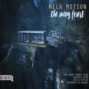 (Milk Motion) The rainy forest